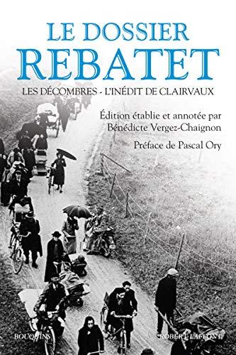 Le dossier Rebatet: Verguez-Chaignon, Bénédicte