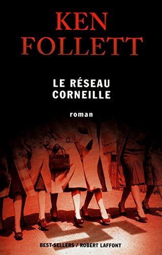 9782221134221: Le réseau corneille (Best-sellers)