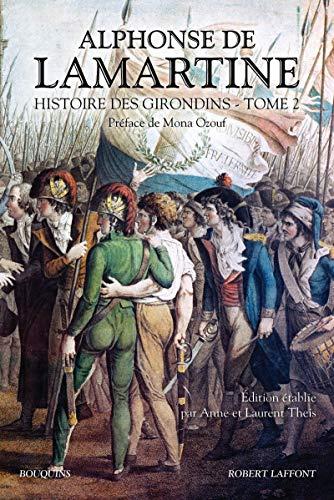 9782221134337: Les Girondins, T. 2