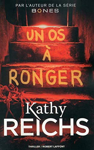 Un os à ronger: Dominique Haas, Kathy Reichs