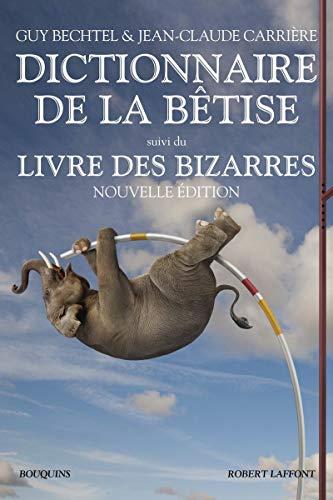 9782221144695: Dictionnaire de la bêtise
