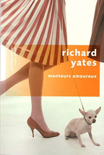 Menteurs amoureux: Yates, Richard