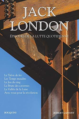 JACK LONDON - EPISODES LUTTE