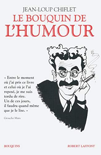 Le bouquin de l'humour: Jean-Loup Chiflet