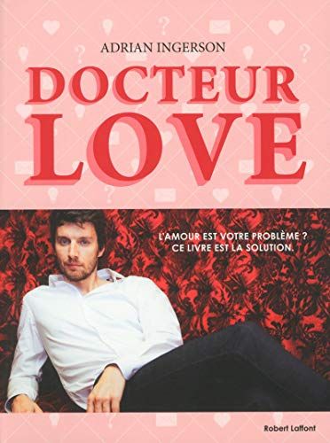 Docteur Love: Ingerson, Adrian