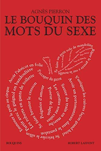 9782221156537: Le Bouquin des mots du sexe