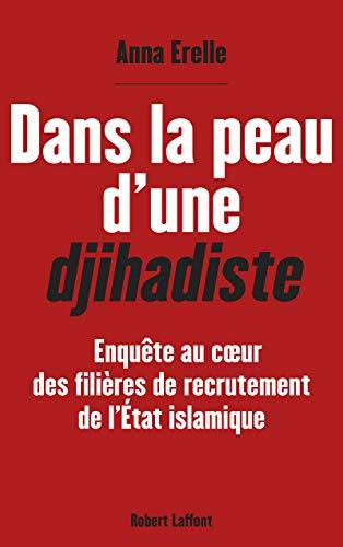 9782221156858: Dans la peau d'une djihadiste