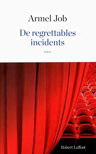 9782221156933: De regrettables incidents
