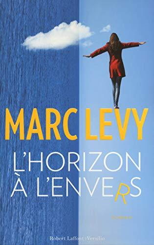 L'horizon à l'envers: Levy, Marc