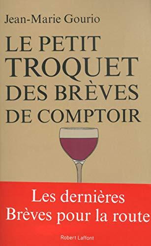 Le petit troquet des brèves de comptoir: Jean-Marie Gourio