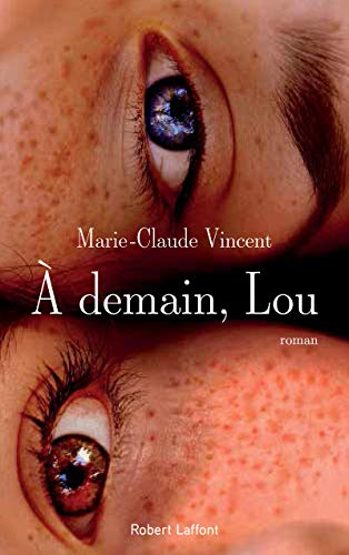 À demain, Lou: Vincent, Marie-Claude