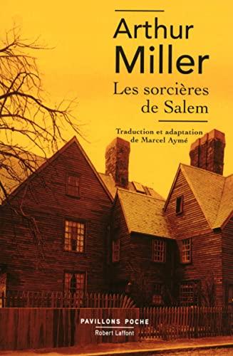 Les sorcières de Salem: Miller, Arthur
