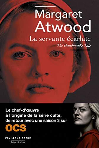 La Servante écarlate: Margaret ATWOOD