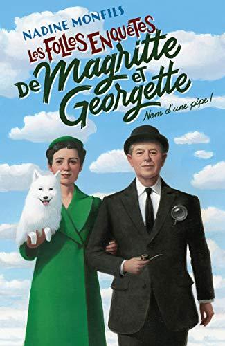 9782221250204: Nom d'une pipe !: Les folles enquêtes de Magritte et Georgette (La Bête noire)