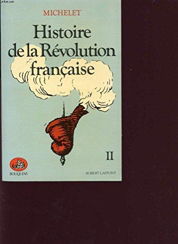 HIST.REVOLUTION FRANC.T.2: Michelet