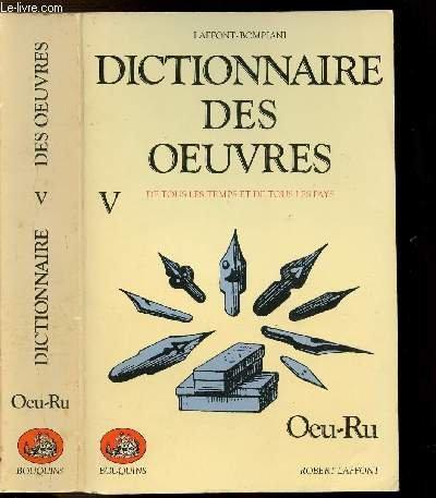 Dictionnaire des oeuvres tome 5: Valentino Bompiani, Robert