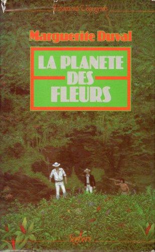 9782221501313: La planète des fleurs