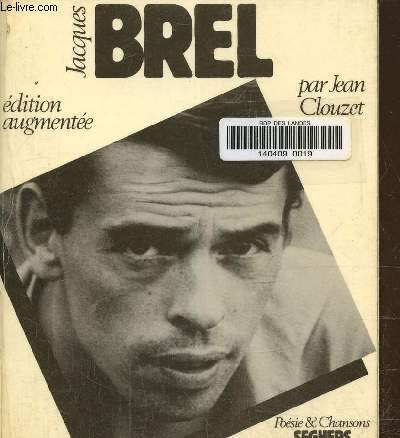 Jacques Brel (Poésie et chansons) (French Edition) (9782221501634) by Jacques Brel; Jean Clouzet