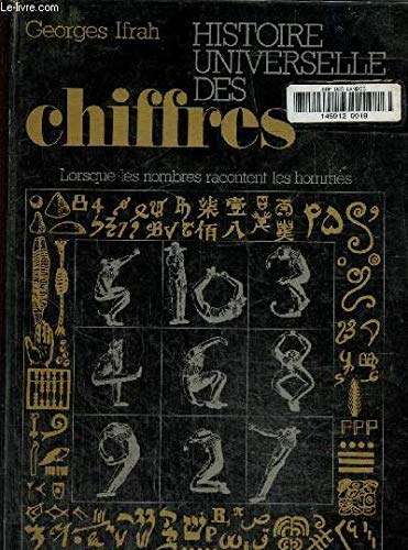 Histoire universelle des chiffres (French Edition) (2221502051) by Georges Ifrah