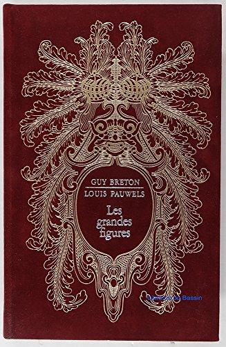 LES GRANDES FIGURES /Collection Histoires Magiques de: BRETON G./ PAUWELS