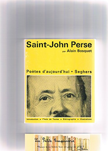 Saint-John Perse: Alain Bosquet