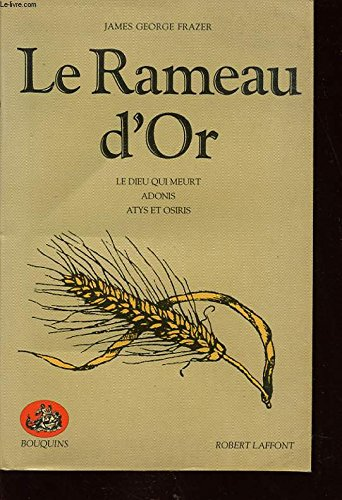 Le Rameau d'or (French Edition): Frazer, James-George
