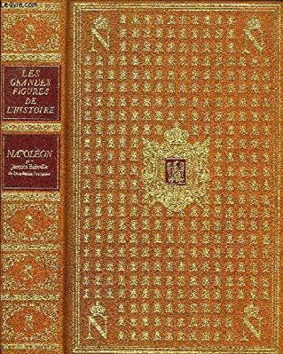 Napoléon (Les Grandes figures de l'histoire de: Jacques Bainville