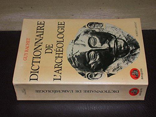 9782221503225: Dictionnaire de l'archéologie