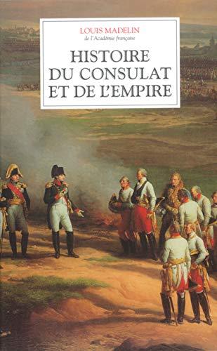 Coffret 4 volumes Histoire du Consulat et de l'Empire (French Edition): Louis Madelin
