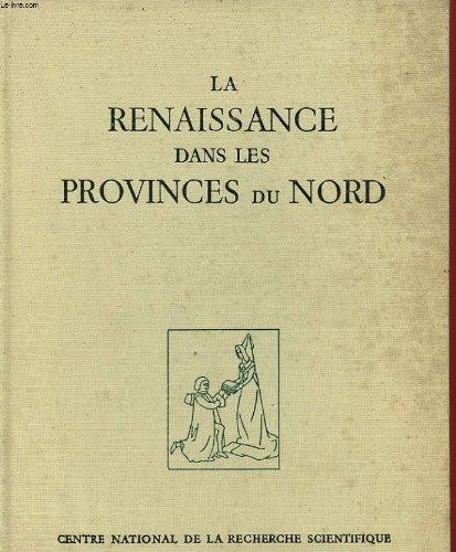 La Renaissance dans les provinces du nord: Jacquot, Jean; Lesure,