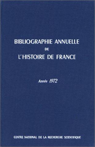 bibliographie de l'histoire de france.Tome 18; Année 1972.