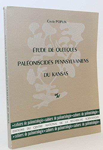 9782222015772: Étude de quelques paléoniscidés pennsylvaniens du Kansas (Cahiers de paléontologie) (French Edition)