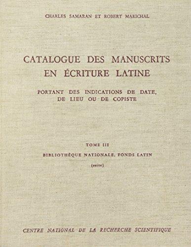 Cat.Manuscrits en Ecriture Latine T3 (French Edition): Samaran/Marichal