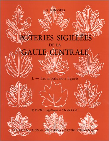 9782222016670: Poteries sigillées de la Gaule centrale (Supplément à Gallia ; 28) (French Edition)
