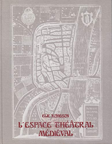 9782222017400: L'espace theatral medieval (French Edition)