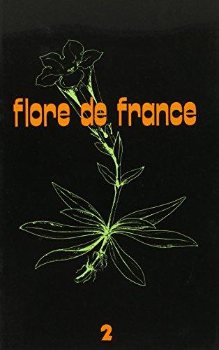 FLORE DE FRANCE, Fasicule 2: Guinochet, Marcel & de Vimorin, Roger