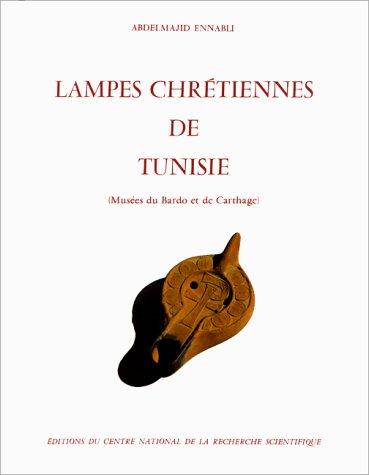 9782222018346: Lampes chrétiennes de Tunisie : Musées du Bardo et de Carthage