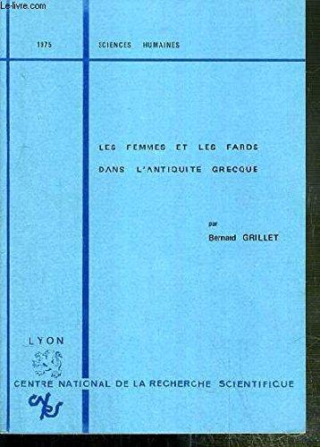 9782222018773: Les Femmes et les fards dans l'Antiquit� grecque