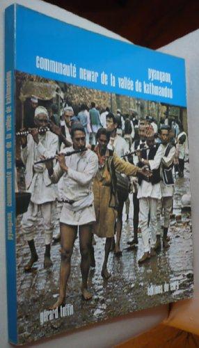 Pyangaon, une communaute? newar de la valle?e de Kathmandou: La vie mate?rielle (Cahiers ne?palais)...