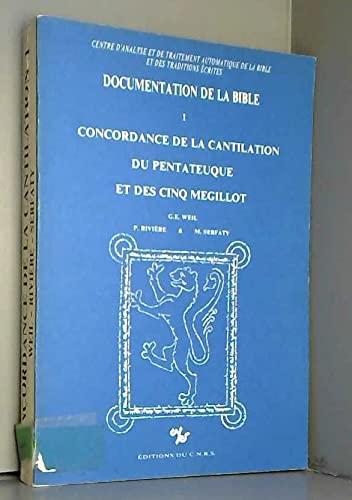 9782222022916: Concordance de la cantilation du Pentateuque et des Cinq Megillot (Documentation de la Bible) (French Edition)
