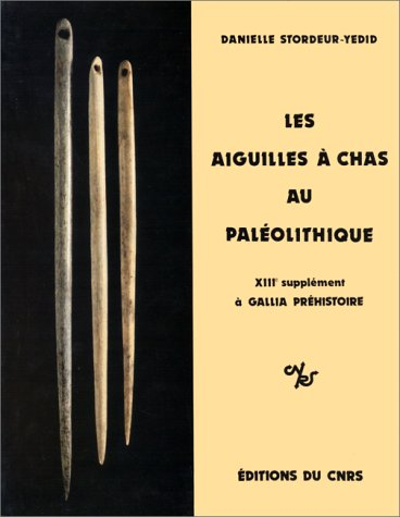 9782222023692: Les aiguilles à chas au paléolithique