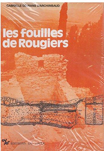 9782222026044: Les fouilles de Rougiers (Var): Contribution a l'archeologie de l'habitat rural medieval en pays mediterraneen (Publication de l'U.R.A. no 6, ... mediterranenne) (French Edition)