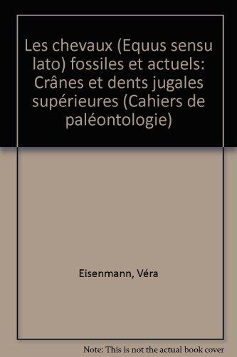 Les Chevaux ( Equus Sensu Lato ): Eisenmann Vera