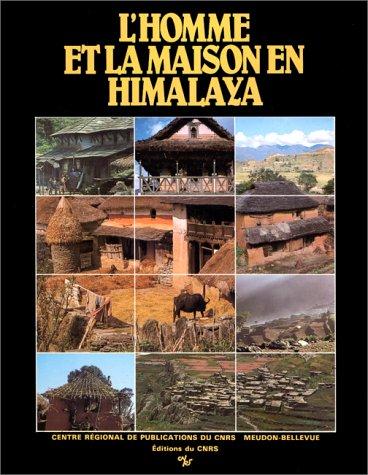 9782222027492: L'Homme et la maison en Himalaya: Écologie du Népal (Cahiers népalais) (French Edition)