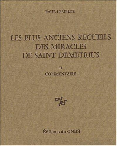 9782222027812: Les plus anciens recueils des miracles de Saint Démétrius, tome II : Commentaire