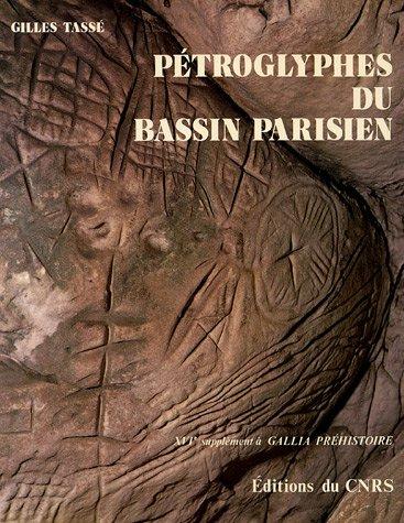 9782222028628: Petroglyphes du bassin parisien (16e supplement a Gallia prehistoire) (French Edition)