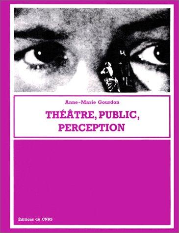 9782222029335: Théâtre, public, perception (French Edition)