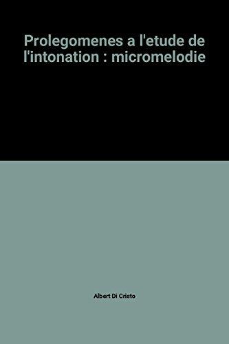 9782222031024: Prolegomenes a l'etude de l'intonation : micromelodie