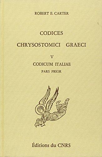 Codices Chrysostomici Graeci, tome 5. Codices Italiae, pars prior