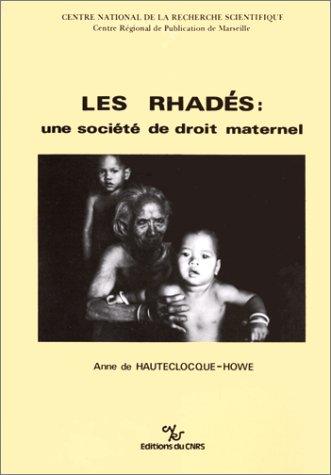 9782222032830: Les Rhadés: Une Société de Droit Maternel